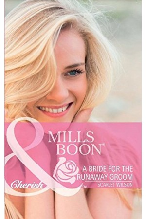 A Bride for the Runaway Groom (Mills & Boon)