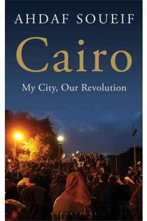 Cairo: My City, Our Revolution