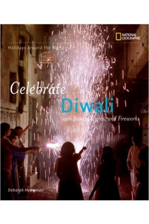 Celebrate Diwali: With Sweets, Lights, and Fireworks