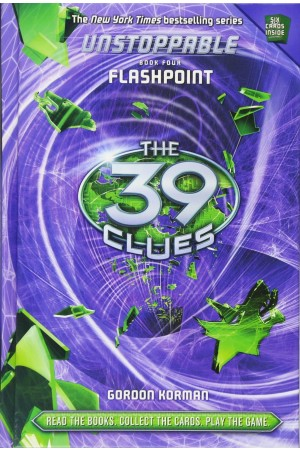 The 39 Clues: Unstoppable 4: Flashpoint