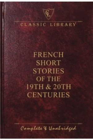 French Short Stories of the 19th & 20th Centuries