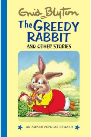 The Greedy Rabbit: and Other Stories