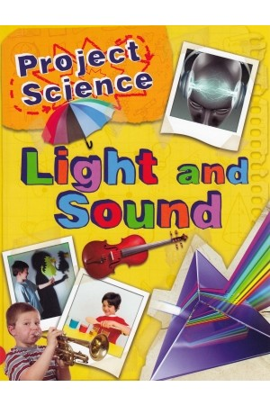 Project Science: Light and Sound
