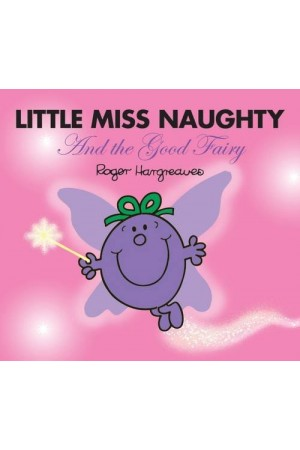 Little Miss Naughty & The Good Fairy