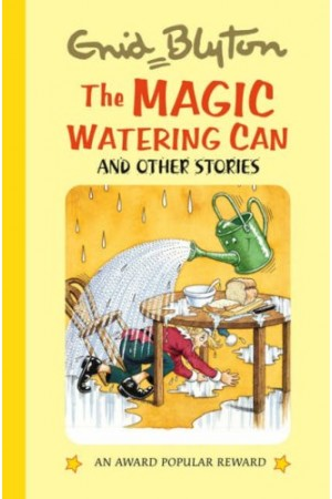 The Magic Watering Can and Other Stories
