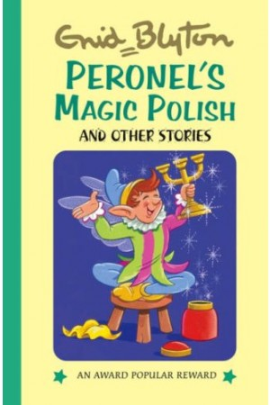 Peronnel's Magic Polish and Other Stories