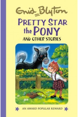 Pretty Star the Pony: And Other Stories