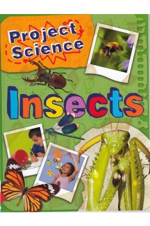 Project Science: Insects