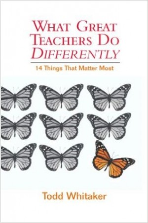 What Great Teachers Do Differently: 14 Things That Matter Most