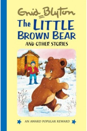 The Little Brown Bear and Other Stories