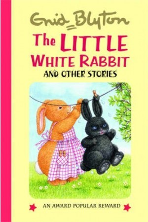 The Little White Rabbit and Other Stories
