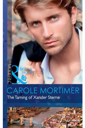 The Taming of Xander Sterne (Mills & Boon)