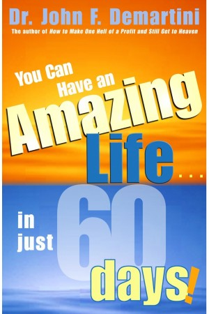 You Can Have An Amazing Life