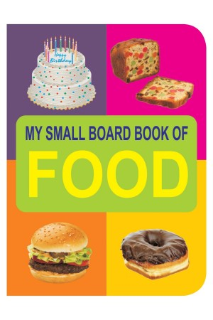 My Small Board Book of Food