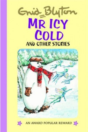 Mr Icy Cold and Other Stories