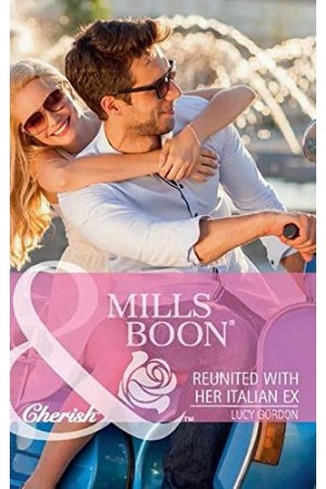 Reunited with her Italian Ex (Mills & Boon)