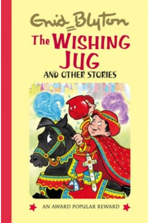 The Wishing Jug And Other Stories