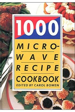1000 Microwave Recipe Cookbook