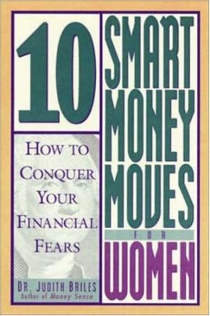 10 Smart Money Moves For Women