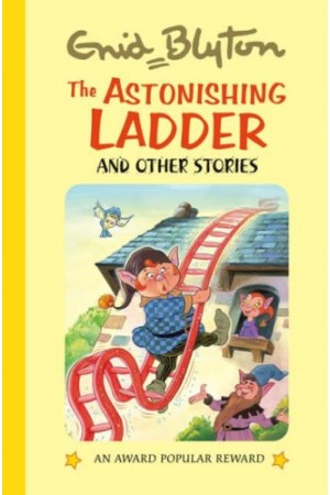 The Astonishing Ladder and Other Stories