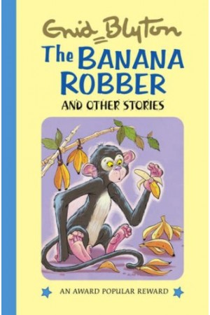 The Banana Robber And Other Stories