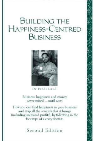 Building the Happiness-Centred Business