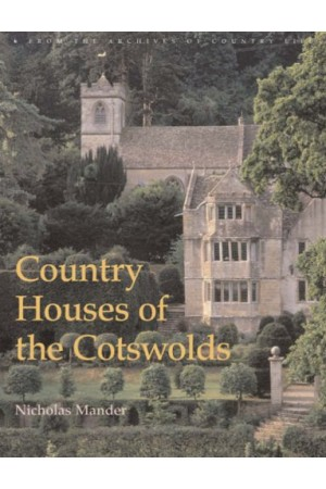 Country Houses of the Cotswolds