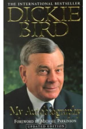 Dickie Bird: My Autobiography