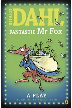Fantastic Mr. Fox: Plays For Children
