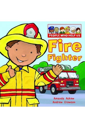 Firefighter (People Who Help Us)