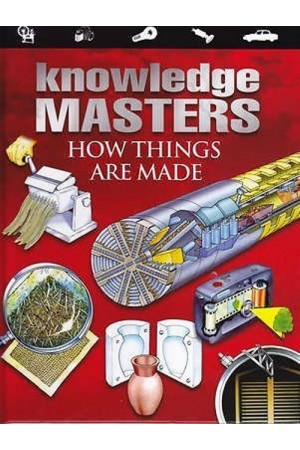 Knowledge Masters: How Things Are Made