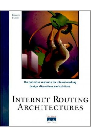 Internet Routing Architectures