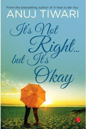 It's Not Right... But it's Okay