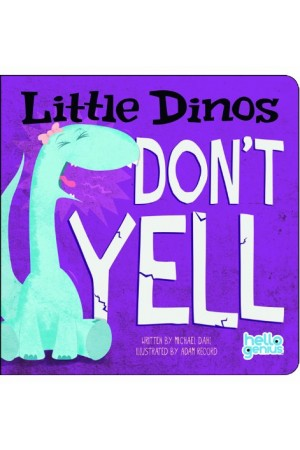 Little Dinos Don't Yell