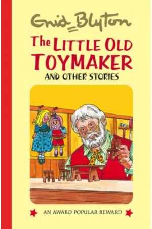 The Little Old Toymaker and Other Stories