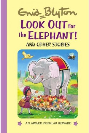 Look Out for the Elephant! and Other Stories