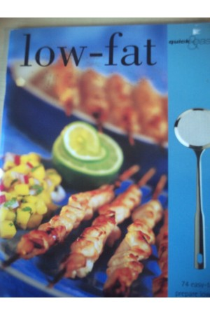 Low Fat (Quick and Easy)