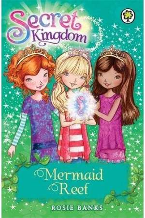Mermaid Reef: Book 4 (Secret Kingdom)