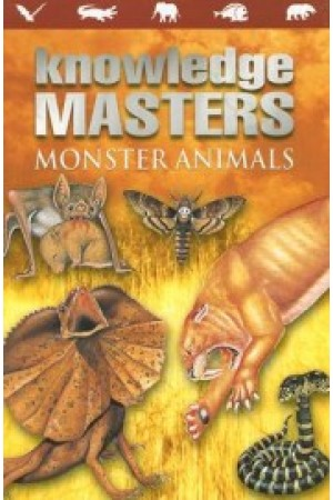 Knowledge Masters: Monster Animals