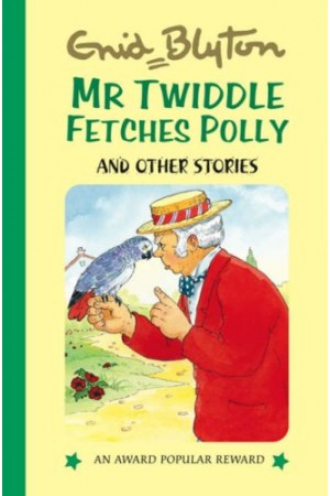 Mr Twiddle Fetches Polly and Other Stories