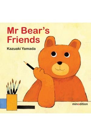 Mr Bear's Friends