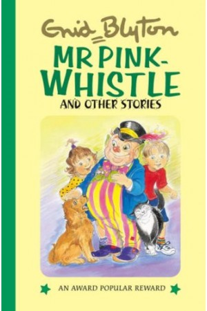 Mr. Pink-Whistle And Other Stories