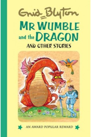 Mr Wumble And The Dragon And Other Stories