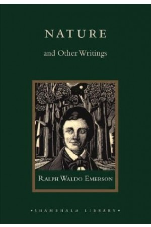 Nature and Other Writings