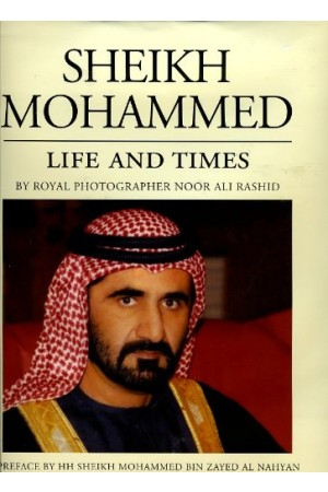 Sheikh Mohammed: Life and Times