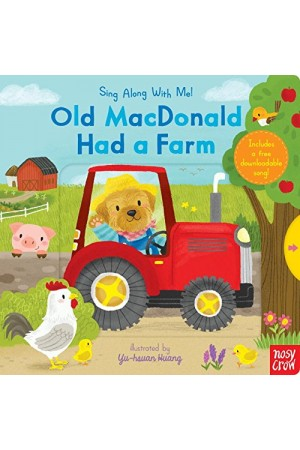 Sing Along With Me! Old MacDonald Had a Farm