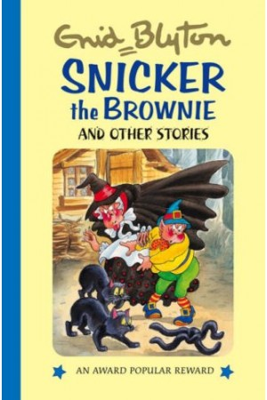 Snicker the Brownie and Other Stories