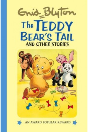 The Teddy Bear's Tail and Other Stories