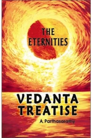Vedanta Treatise (The Eternities)