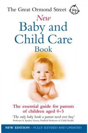 Great Ormond Street New Baby Child Care Book